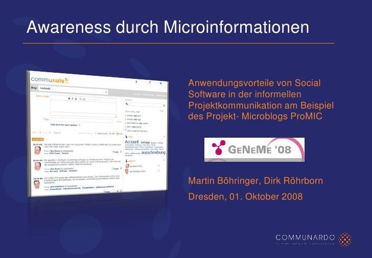 Awareness durch Microinformationen                      Anwendungsvorteile von Social                    Software in der i...