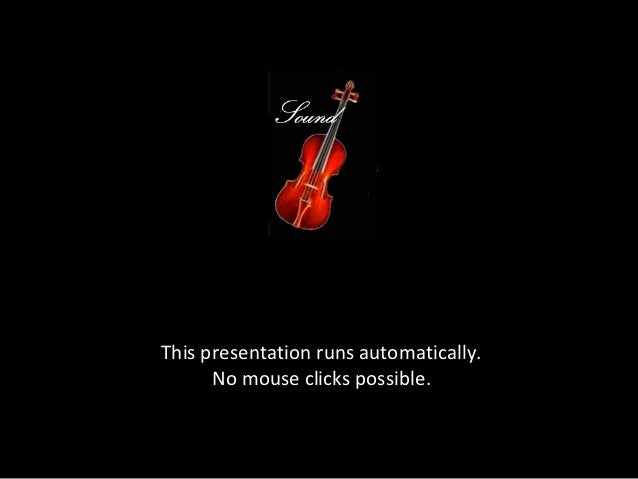 This presentation runs automatically.      No mouse clicks possible.