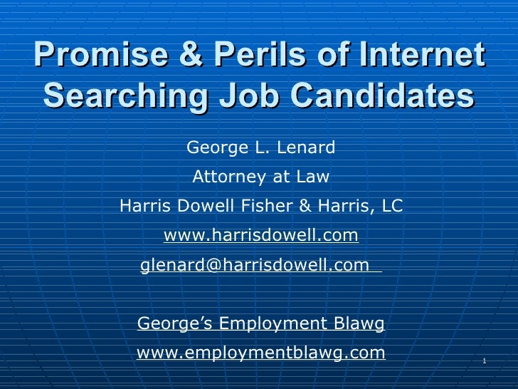 Promise And Perils Of Internet Searching Job Candidates
