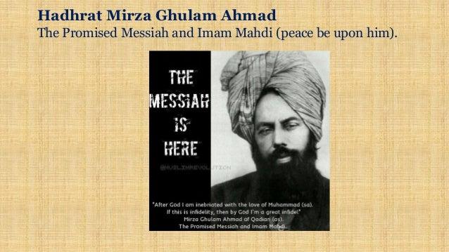 Hadhrat Mirza Ghulam Ahmad The Promised Messiah and Imam Mahdi (peace be upon him).