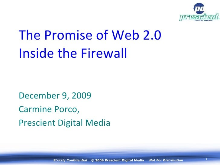 <ul><li>December 9, 2009 </li></ul><ul><li>Carmine Porco,  </li></ul><ul><li>Prescient Digital Media </li></ul>The Promise...