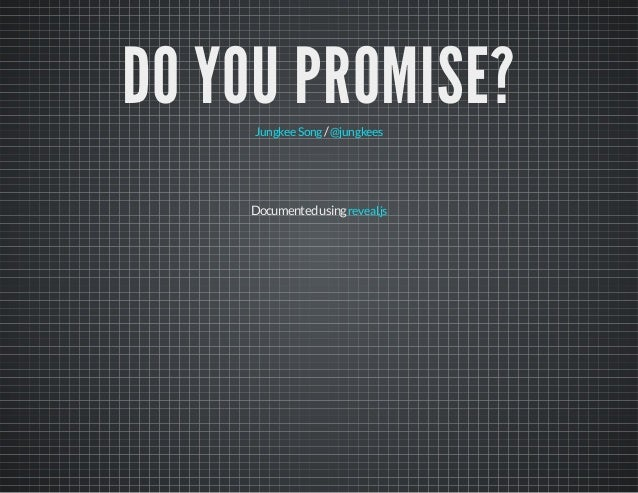 Do you Promise?