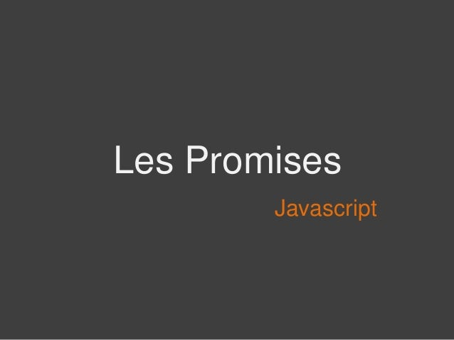 Les Promises Javascript