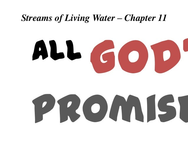 Streams of Living Water – Chapter 11  all  God'  Promise