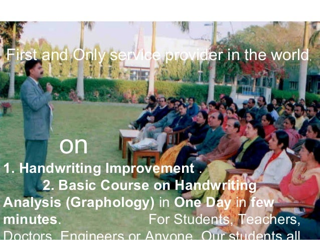 1. Handwriting Improvement . 2. Basic Course on Handwriting Analysis (Graphology) in One Day in few minutes. For Students,...