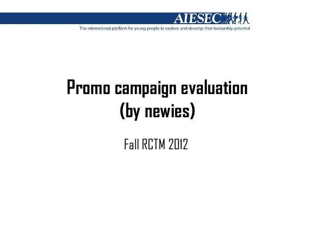 Promo campaign evaluation       (by newies)       Fall RCTM 2012