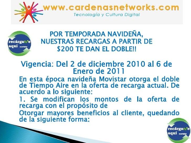POR TEMPORADA NAVIDEÑA,<br />NUESTRAS RECARGAS A PARTIR DE<br />$200 TE DAN EL DOBLE!!<br />Vigencia: Del 2 de diciembre 2...
