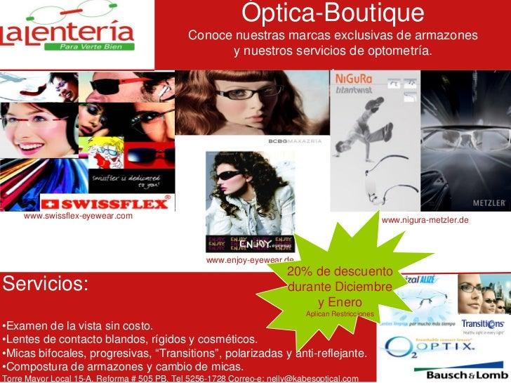 Óptica-Boutique                                              Conoce nuestras marcas exclusivas de armazones               ...