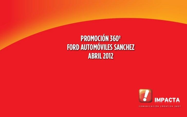 PROMOCIÓN 360ºFORD AUTOMÓVILES SANCHEZ       ABRIL 2012