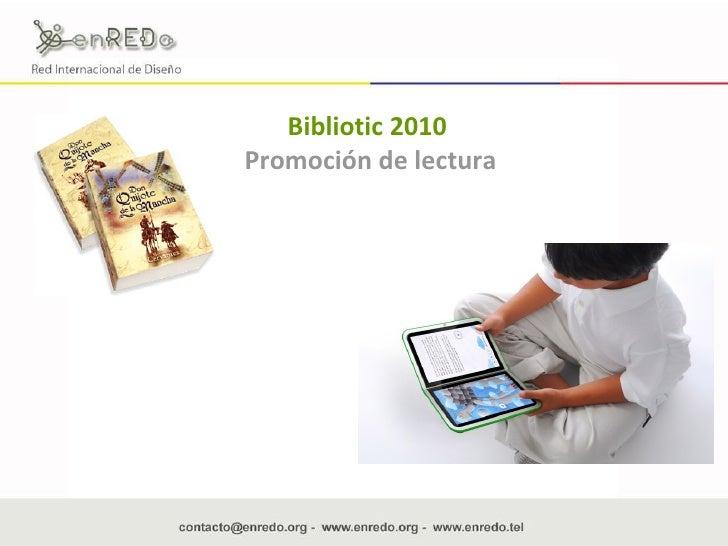 Bibliotic 2010   Promoción de lectura
