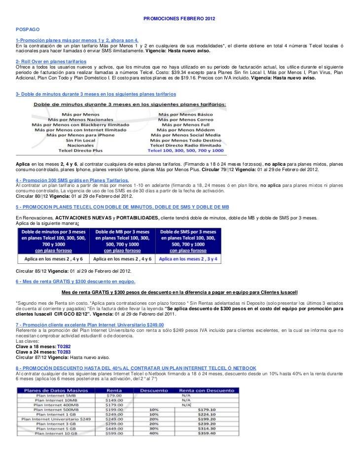 PROMOCIONES FEBRERO 2012POSPAGO1-Promoción planes más por menos 1 y 2, ahora son 4.En la contratación de un plan tarifario...