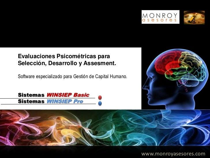 Evaluaciones Psicométricas paraSelección, Desarrollo y Assesment.Software especializado para Gestión de Capital Humano.Sis...