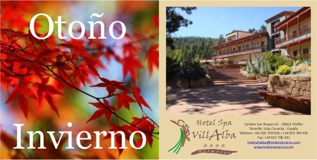 Otoño Invierno Camino San Roque s/n - 38613 Vilaflor Tenerife- Islas Canarias - España Teléfono: +34 922 709 930 / +34 922...