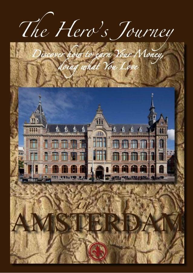 The Hero's Journey in Amsterdam Promo