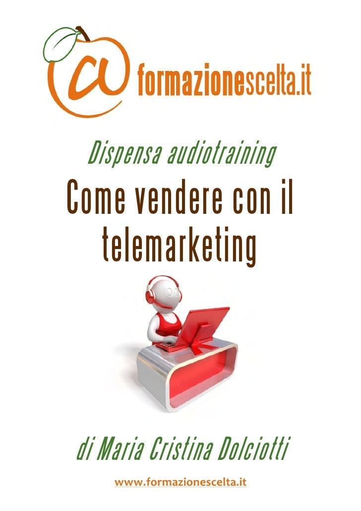 Come Vendere Con Il Telemarketing - estratto dispensa audiotraining