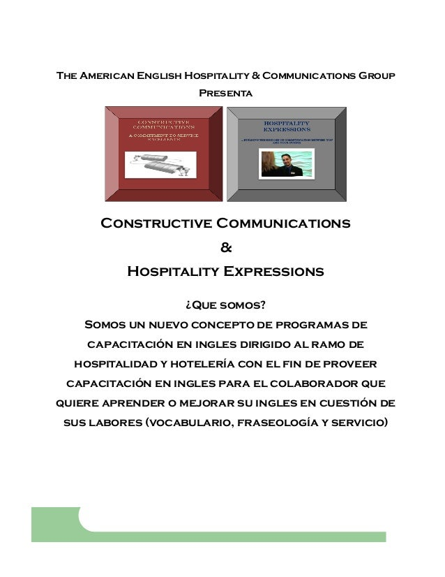 The American English Hospitality & Communications Group Presenta  Constructive Communications & Hospitality Expressions ¿Q...