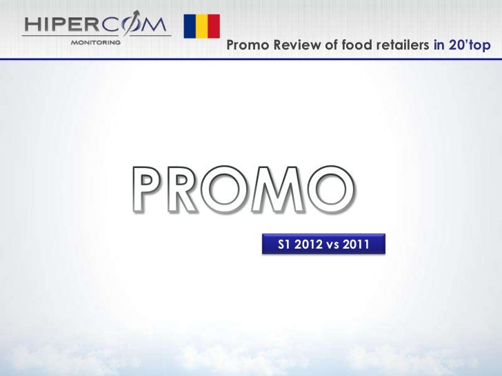 Promo Review of food retailers in 20'top       S1 2012 vs 2011