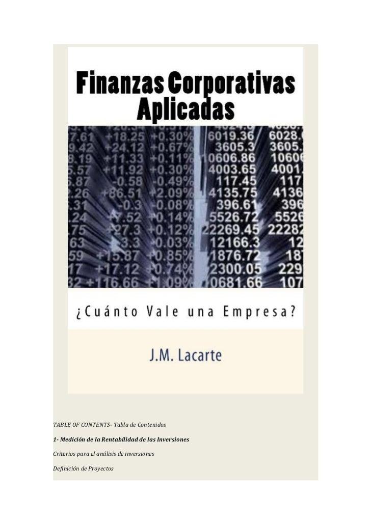 TABLE OF CONTENTS- Tabla de Contenidos1- Medición de la Rentabilidad de las InversionesCriterios para el análisis de inver...