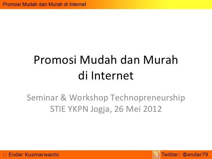 Promosi Mudah dan Murah di Internet
