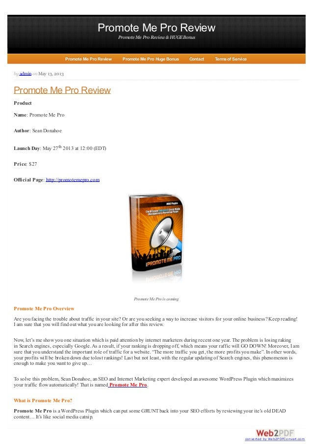 Promote Me Pro ReviewPromote Me Pro Review &HUGEBonusby adminonMay 13, 2013Promote Me Pro ReviewProductName: Promote Me Pr...