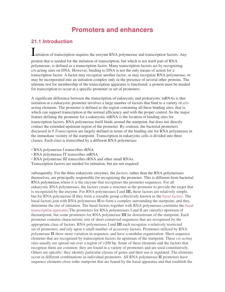 Promoters and enhancers21.1 IntroductionI   nitiation of transcription requires the enzyme RNA polymerase and transcriptio...