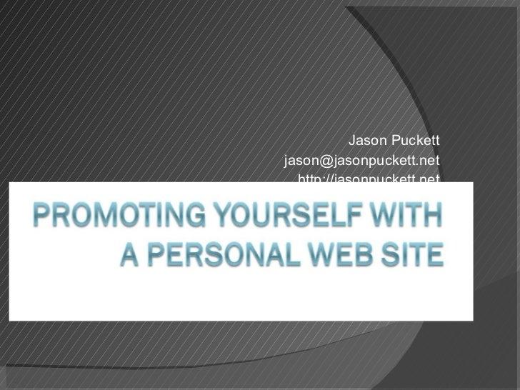 Jason Puckett [email_address] http://jasonpuckett.net
