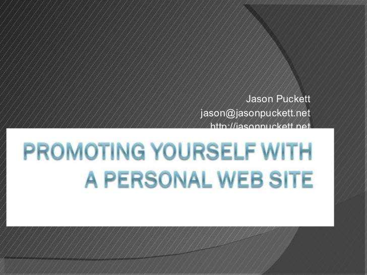 Promoting Yourself With A Personal Web Site