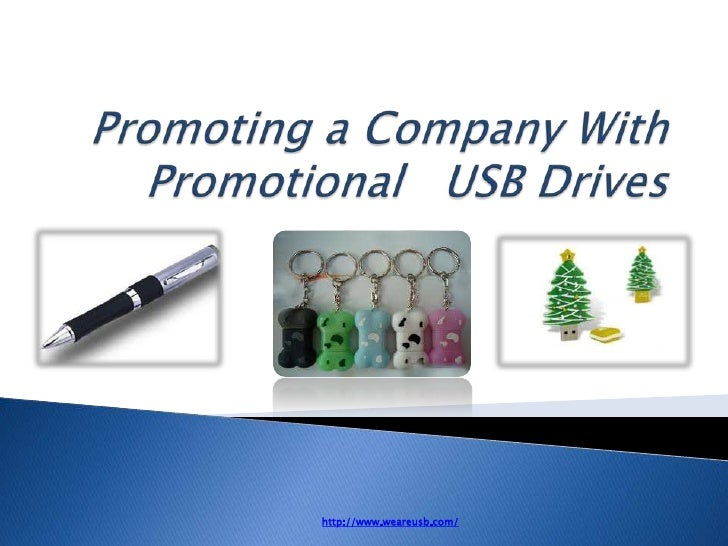 Promoting a company with promotional   usb drives