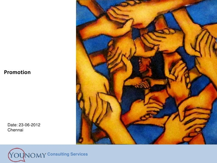 Promotion Date: 23-06-2012 Chennai                    Consulting Services