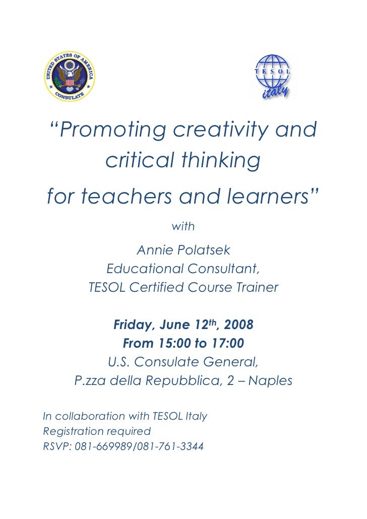 """Promoting creativity and       critical thinking for teachers and learners""                          with                ..."