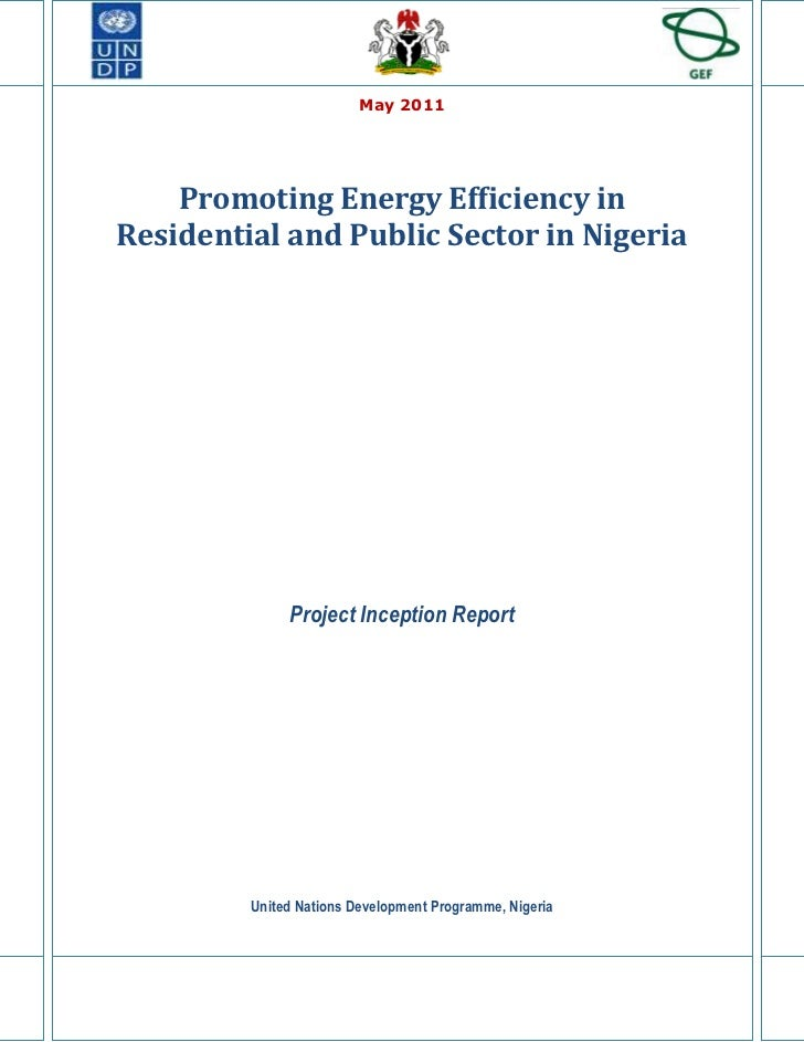 May 2011    Promoting Energy Efficiency inResidential and Public Sector in Nigeria              Project Inception Report  ...
