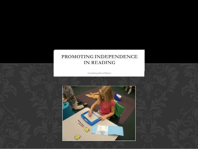Promoting independence in reading