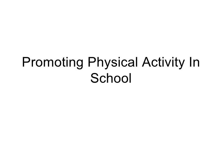 Promoting Physical Activity In School
