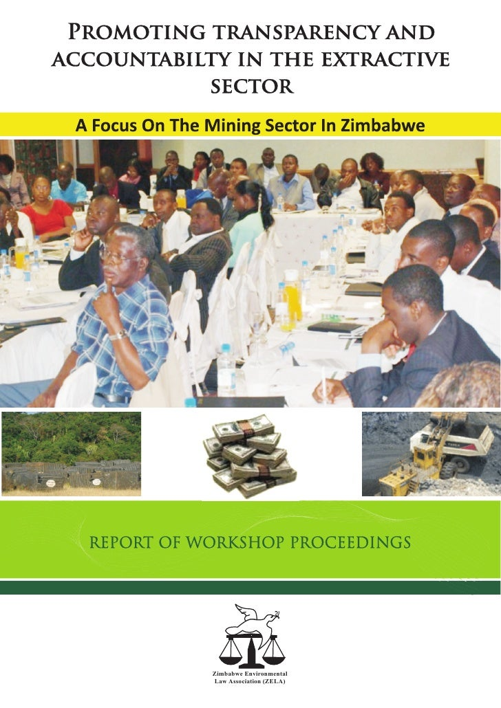 Promoting transparency and accountabitlity in the extractive sector in zimbabwe workshop proceedings