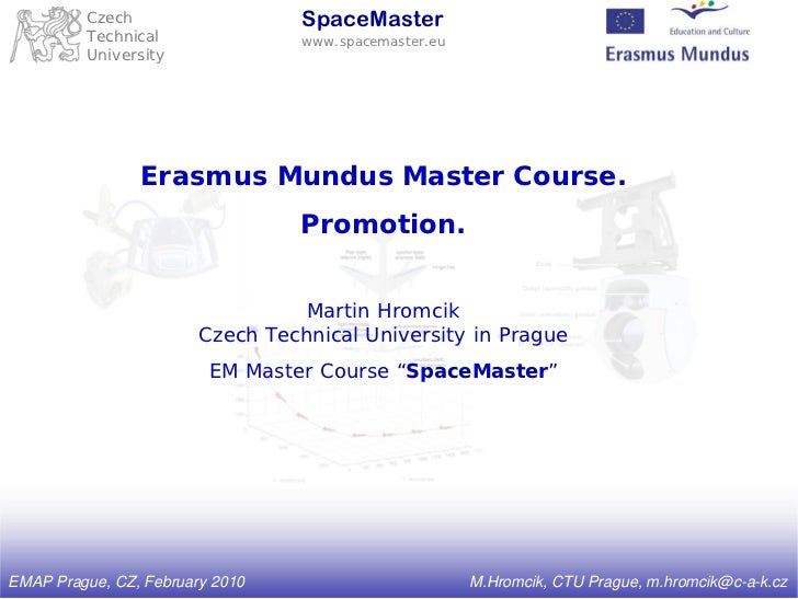 Czech                    SpaceMaster         Technical                www.spacemaster.eu         University               ...