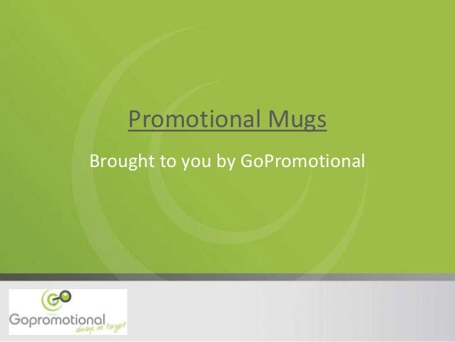 Promotional Mugs Brought to you by GoPromotional