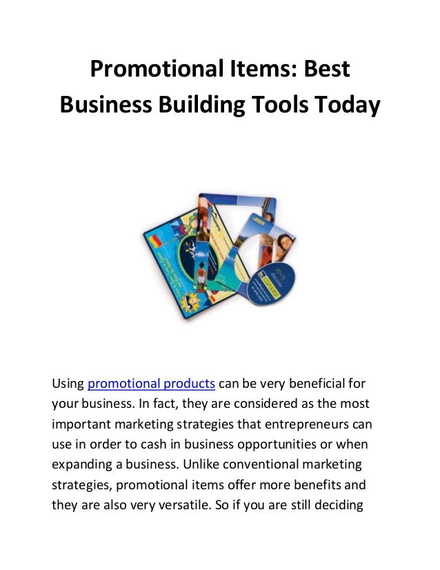 Promotional Items: Best Business Building Tools Today  Using promotional products can be very beneficial for your business...