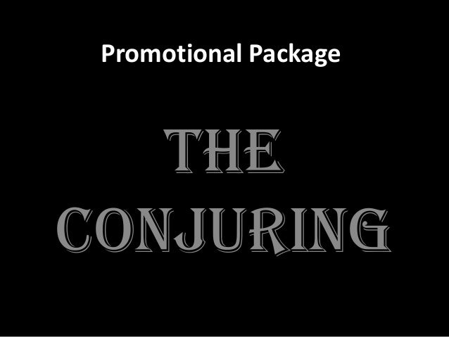 Promotional Package The conjuring