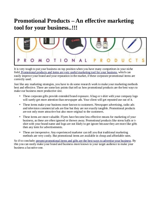 Promotional Products – An effective marketingtool for your business..!!!It is very tough to put your business on top posit...