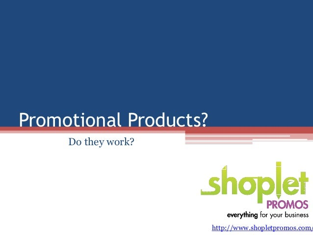Promotional Products? Do they work?  http://www.shopletpromos.com/