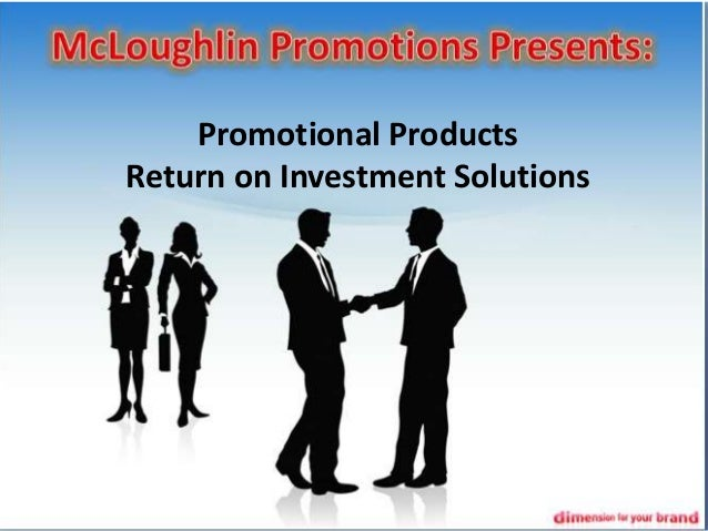 Promotional Products Return on Investment Solutions