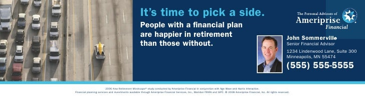 It's time to pick a side.                                                      People with a financial plan                ...