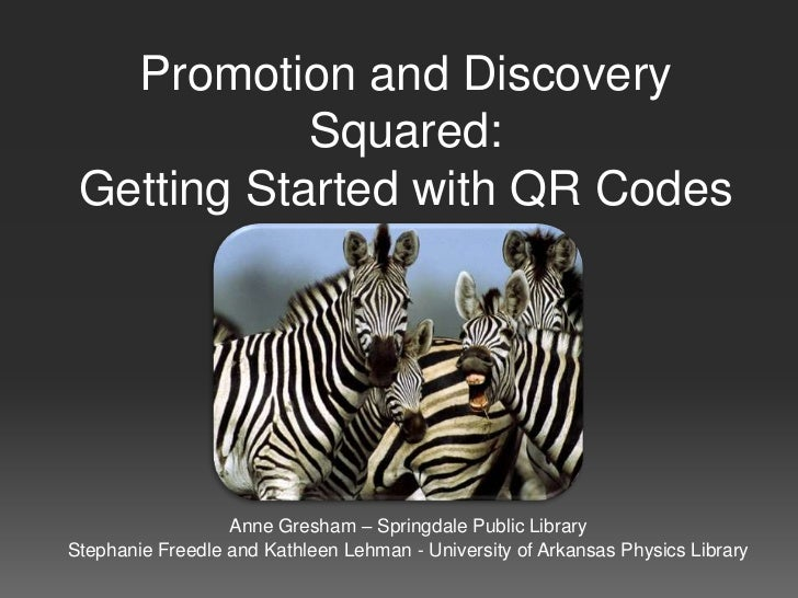 Promotion and Discovery            Squared: Getting Started with QR Codes                  Anne Gresham – Springdale Publi...