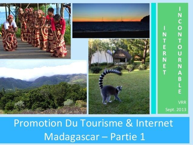 VRR Sept. 2013 Promotion Du Tourisme & Internet Madagascar – Partie 1