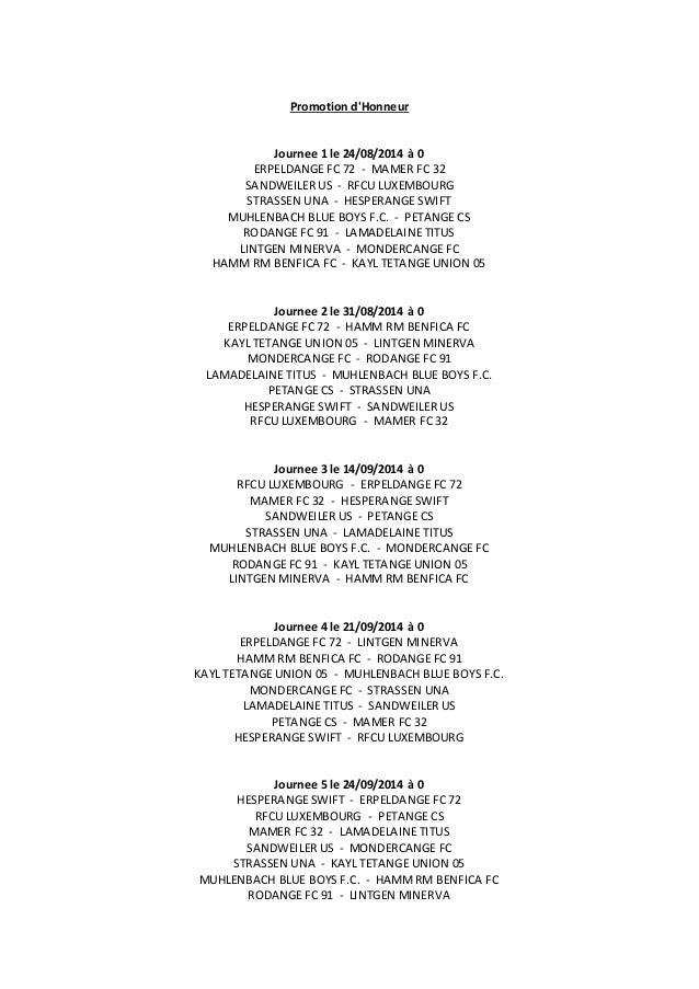 Promotion d'Honneur Journee 1 le 24/08/2014 à 0 ERPELDANGE FC 72 - MAMER FC 32 SANDWEILER US - RFCU LUXEMBOURG STRASSEN UN...