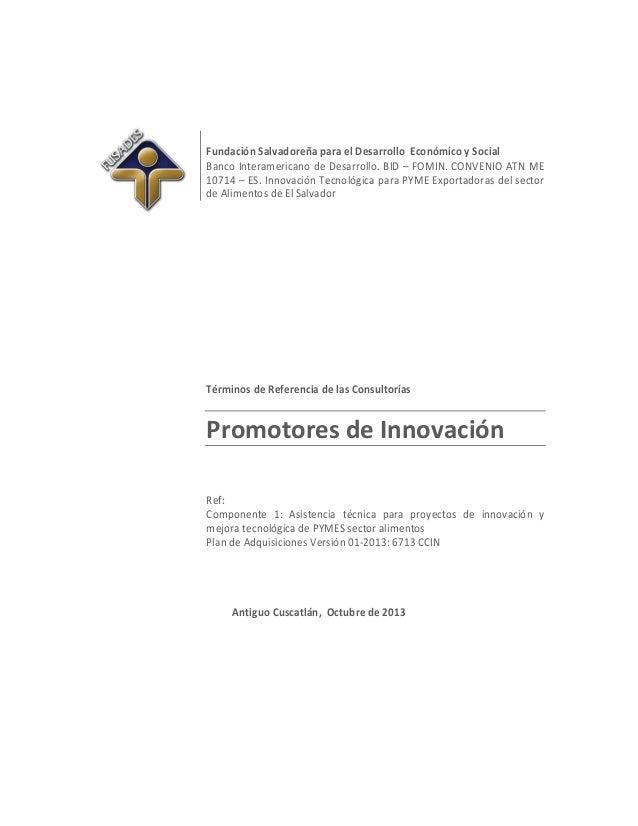 Fundación Salvadoreña para el Desarrollo Económico y Social Banco Interamericano de Desarrollo. BID – FOMIN. CONVENIO ATN ...