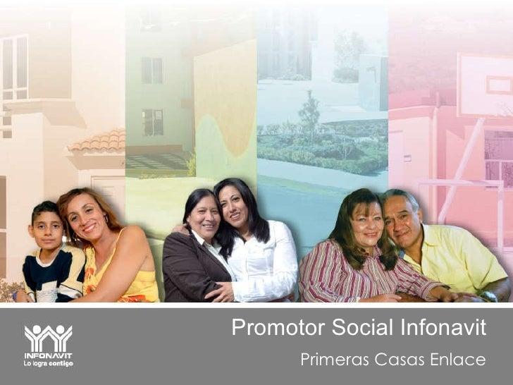 Promotor Social Infonavit Primeras Casas Enlace