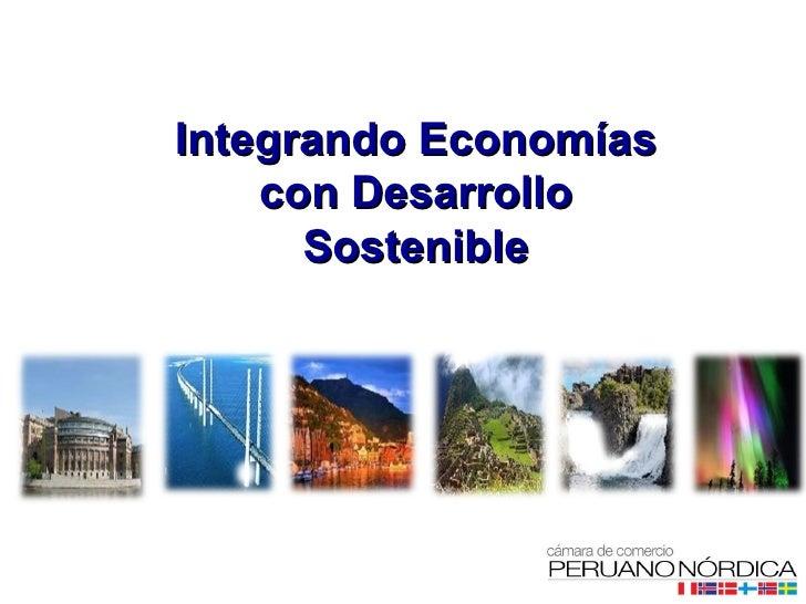 Integrando Economías con Desarrollo Sostenible