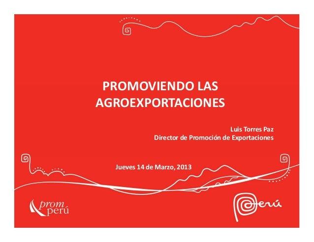 PROMPERU - Promoviendo las agroexportaciones 2012