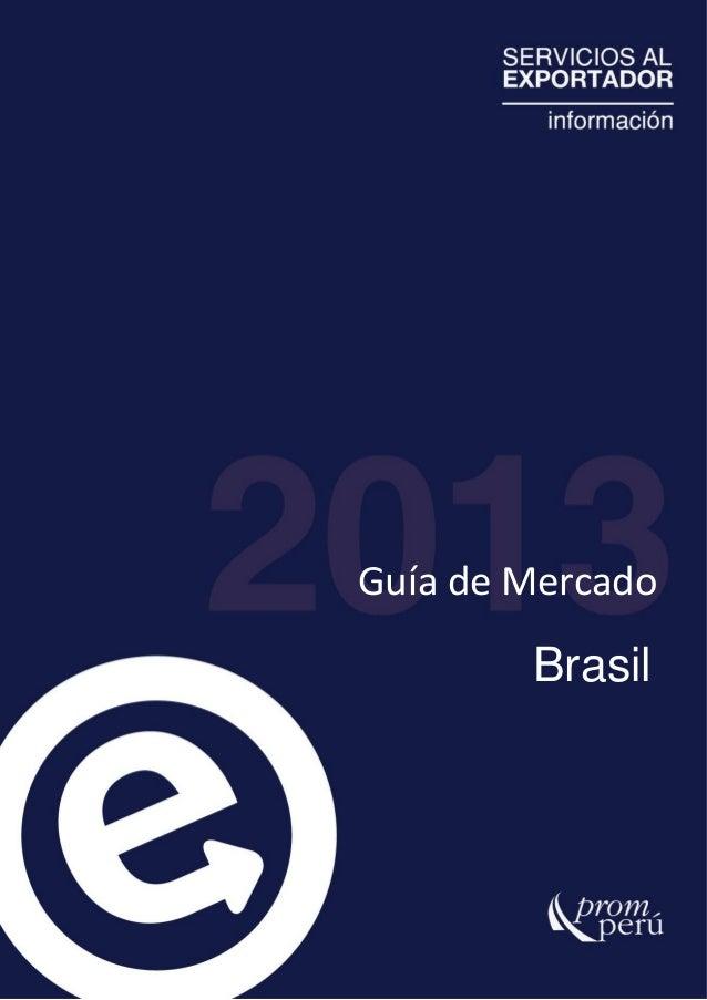 PROMPERU Guía de Mercado: Brasil